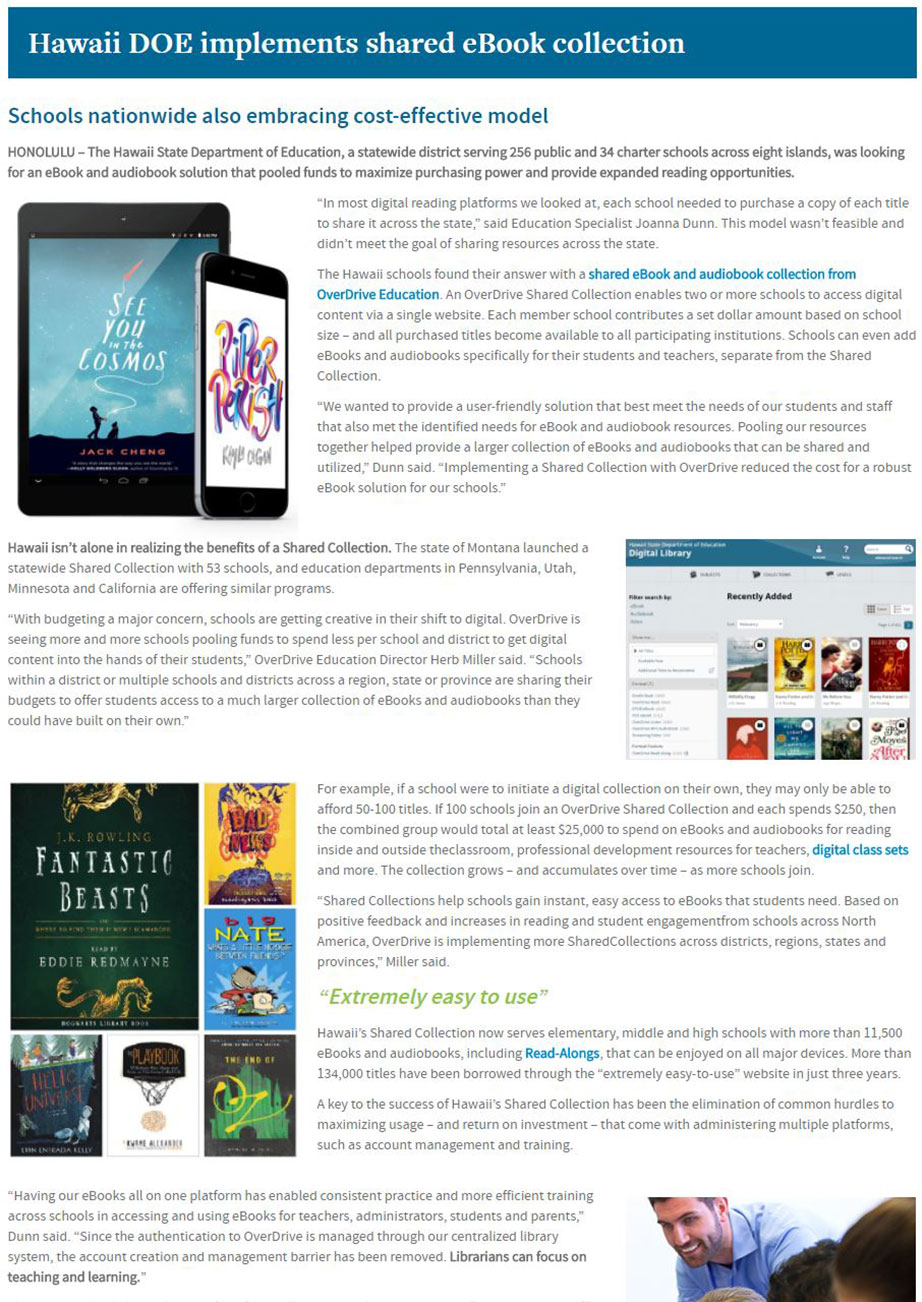 The Hawaii Department of Education's shared eBook & audiobook collection allows it to pool funds to maximize purchasing power & expand reading opportunities
