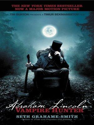 Cover image for Abraham Lincoln, Vampire Hunter.