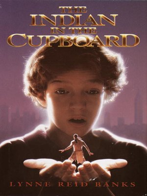 Cover image for The Indian in the Cupboard.