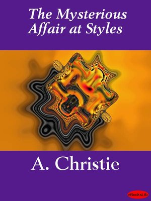 Cover image for The Mysterious Affair at Styles.