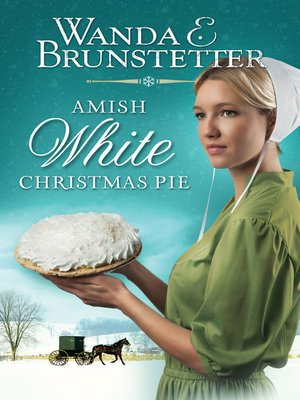 Cover image for Amish White Christmas Pie.
