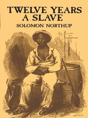 Cover image for Twelve Years a Slave.